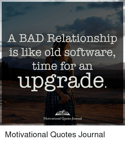 Inspirational quotes about bad relationships