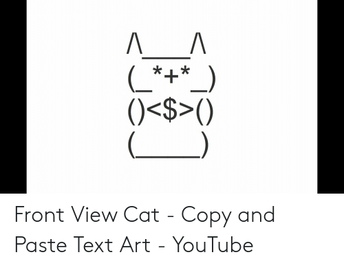 Front View Cat - Copy and Paste Text Art - YouTube | Youtube
