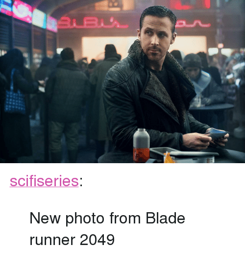 "Blade Runner 2049: <p><a href=""http://scifiseries.tumblr.com/post/157670466964/new-photo-from-blade-runner-2049"" class=""tumblr_blog"">scifiseries</a>:</p>  <blockquote><p>New photo from Blade runner 2049</p></blockquote>"