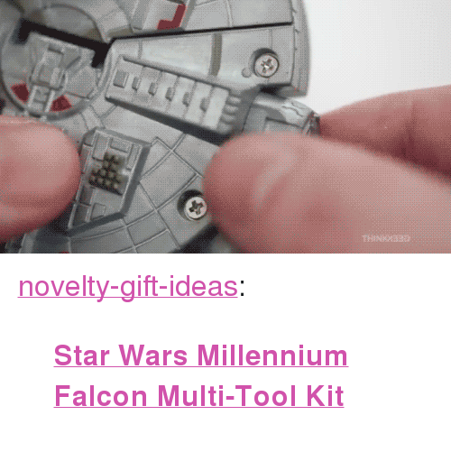 "millennium: <p><a href=""https://novelty-gift-ideas.tumblr.com/post/168127411003/star-wars-millennium-falcon-multi-tool-kit"" class=""tumblr_blog"">novelty-gift-ideas</a>:</p><blockquote><p><a href=""https://novelty-gift-ideas.com/star-wars-millennium-falcon-multi-tool-kit-exclusive/""><b>Star Wars Millennium Falcon Multi-Tool Kit</b></a></p></blockquote>"
