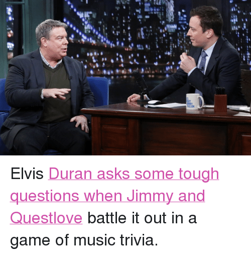 """Duran: <p>Elvis <a href=""""http://www.latenightwithjimmyfallon.com/blogs/2014/01/elvis-duran-hosts-a-jimmy-questlove-music-trivia-battle/"""" target=""""_blank"""">Duran asks some tough questions when Jimmy and Questlove</a> battle it out in a game of music trivia.</p>"""