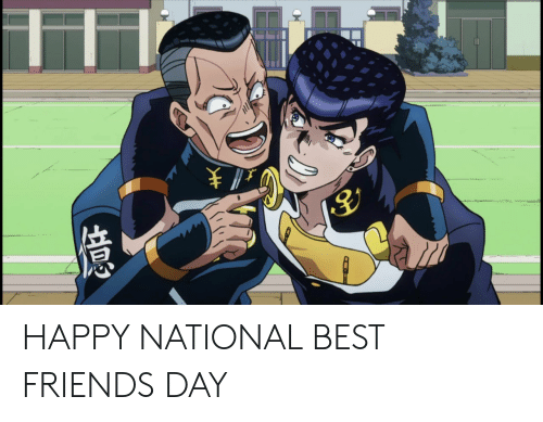best friends day: ¥ } HAPPY NATIONAL BEST FRIENDS DAY