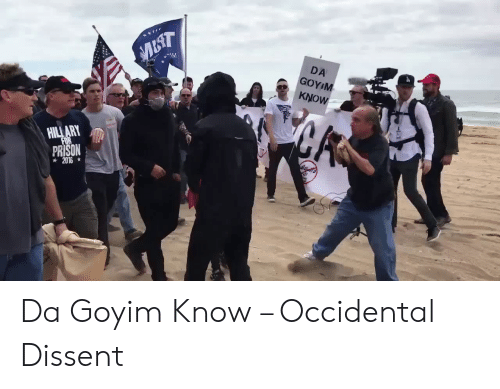 Occidental Dissent: Μ  M  DA  GOYIM  ΚNOW  η  ΗLARN  ΕR  PRISON  2016* Da Goyim Know – Occidental Dissent