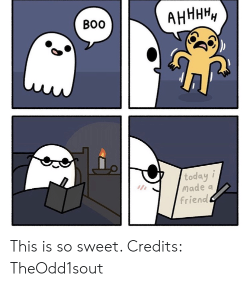Today, Friend, and Made: АНННН,  Во  today i  Made a  friend This is so sweet. Credits: TheOdd1sout