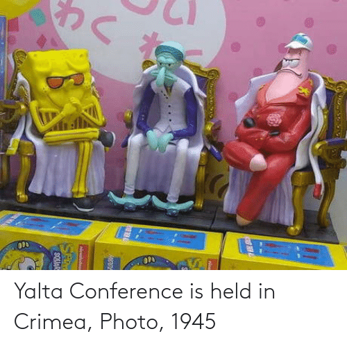 Is Held: ण  Melode  SE  SQUAC Yalta Conference is held in Crimea, Photo, 1945