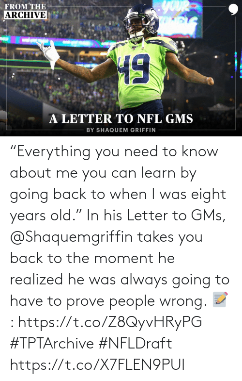 """Letter: """"Everything you need to know about me you can learn by going back to when I was eight years old.""""  In his Letter to GMs, @Shaquemgriffin takes you back to the moment he realized he was always going to have to prove people wrong.   📝: https://t.co/Z8QyvHRyPG #TPTArchive #NFLDraft https://t.co/X7FLEN9PUI"""