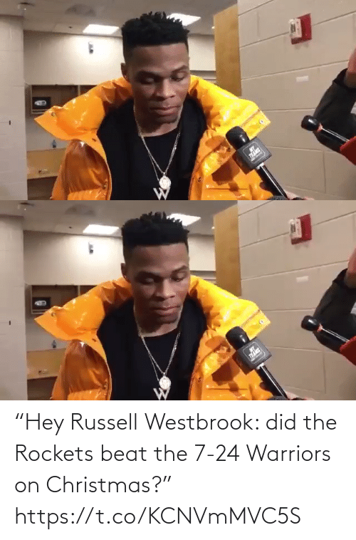 "beat: ""Hey Russell Westbrook: did the Rockets beat the 7-24 Warriors on Christmas?"" https://t.co/KCNVmMVC5S"