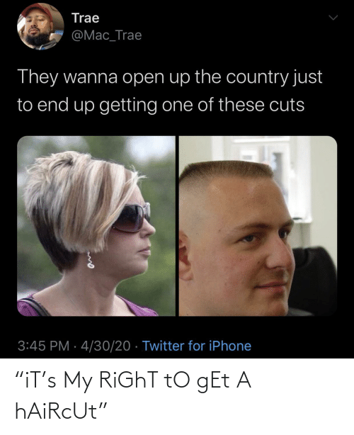 """Haircut: """"iT's My RiGhT tO gEt A hAiRcUt"""""""
