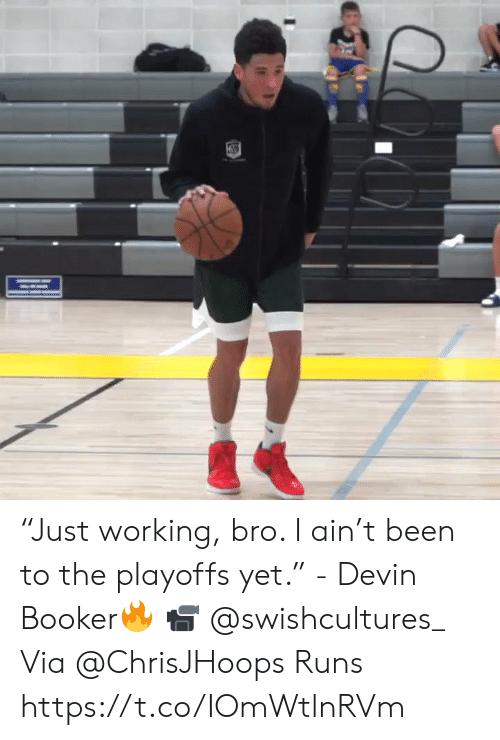 "Memes, Been, and 🤖: ""Just working, bro. I ain't been to the playoffs yet.""  - Devin Booker🔥  📹 @swishcultures_  Via @ChrisJHoops Runs    https://t.co/IOmWtlnRVm"