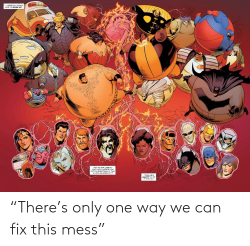 "Only One: ""There's only one way we can fix this mess"""