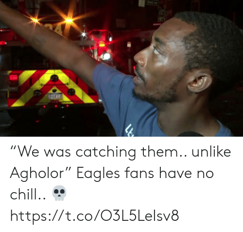 """Catching: """"We was catching them.. unlike Agholor""""   Eagles fans have no chill.. ?  https://t.co/O3L5LeIsv8"""