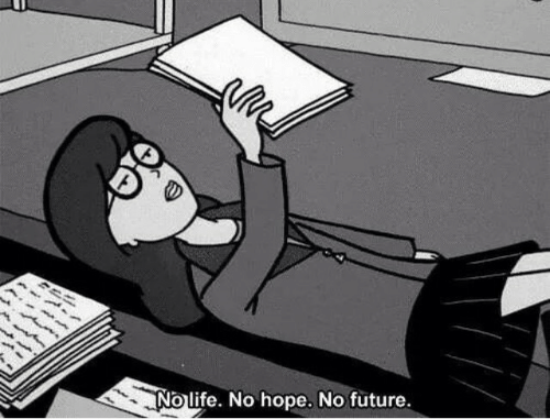 Future, Hope, and  No: 么  Nolife. No hope. No future.