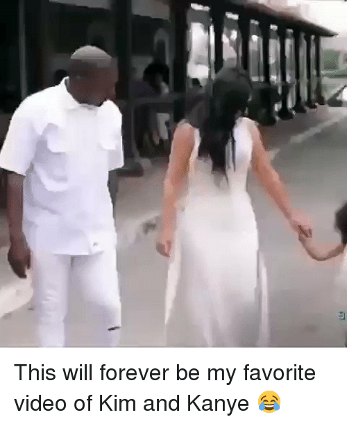 kim and kanye: 印 This will forever be my favorite video of Kim and Kanye 😂