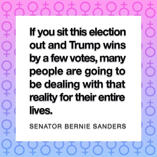 Bernie Sanders, Trump, and Reality: 오츠오6오ㅎ오ㅎ 오6오ㅎ  O  If you sit this election  out and Trump wins  by a few votes, many  people are going to  be dealing with that  reality for their entire  lives.  SENATOR BERNIE SANDERS  오6우0우6오6우6오ㅎ  O+ O+ O+0+ O+ O+O  O+ O+