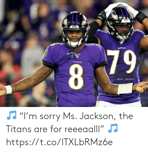 "jackson: 🎵 ""I'm sorry Ms. Jackson, the Titans are for reeeaalll"" 🎵 https://t.co/lTXLbRMz6e"