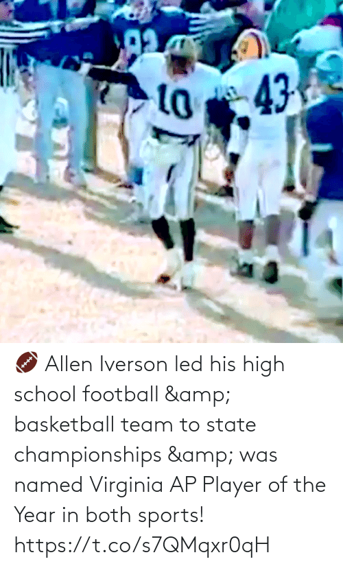 high school: 🏈 Allen Iverson led his high school football & basketball team to state championships & was named Virginia AP Player of the Year in both sports!   https://t.co/s7QMqxr0qH
