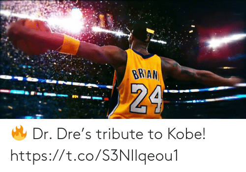 Kobe: 🔥 Dr. Dre's tribute to Kobe!  https://t.co/S3NIlqeou1