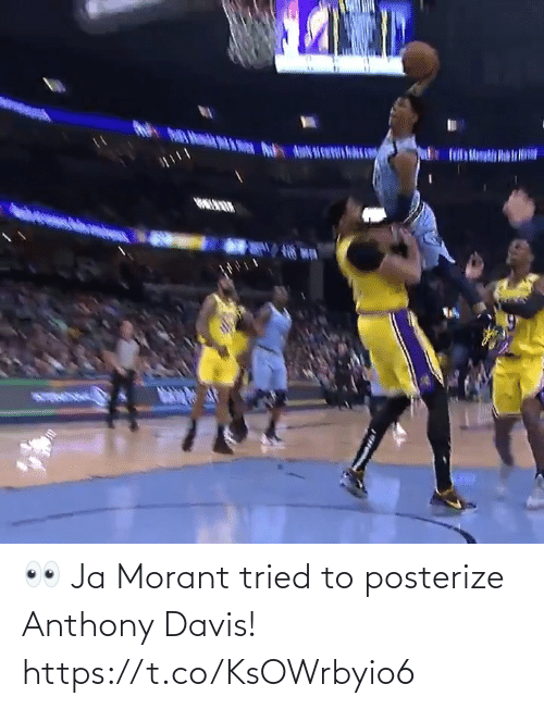 davis: 👀 Ja Morant tried to posterize Anthony Davis!  https://t.co/KsOWrbyio6