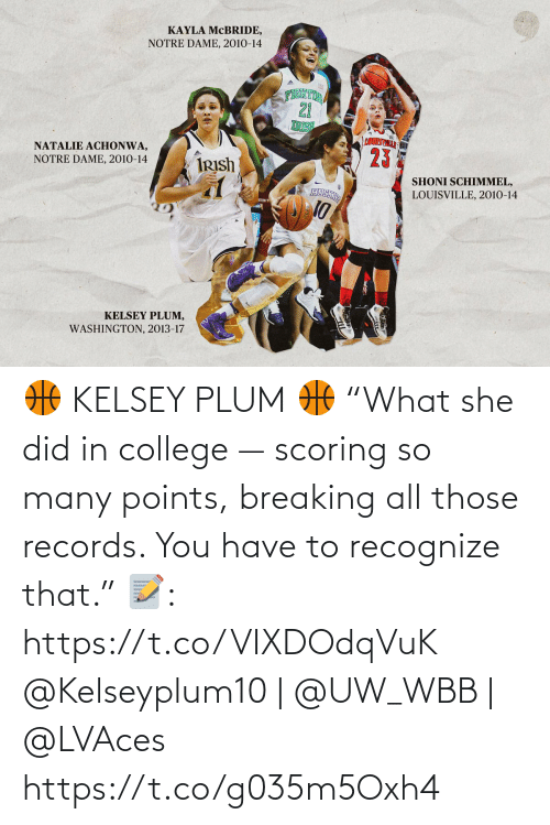 "breaking: 🏀 KELSEY PLUM 🏀  ""What she did in college — scoring so many points, breaking all those records. You have to recognize that.""  📝: https://t.co/VIXDOdqVuK  @Kelseyplum10 