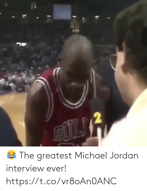 Michael: 😂 The greatest Michael Jordan interview ever!   https://t.co/vr8oAn0ANC