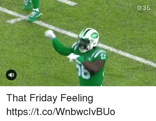 Friday, Nfl, and Feeling: 0:35  Go That Friday Feeling  https://t.co/WnbwcIvBUo