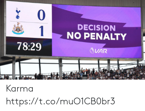 Memes, Karma, and 🤖: 0  DECISION  1  NO PENALTY  78:29  VAR Karma https://t.co/muO1CB0br3