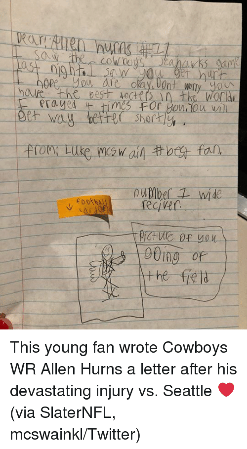 A Letter: 0  op  shorty  , foot  CIV This young fan wrote Cowboys WR Allen Hurns a letter after his devastating injury vs. Seattle ❤️  (via SlaterNFL, mcswainkl/Twitter)