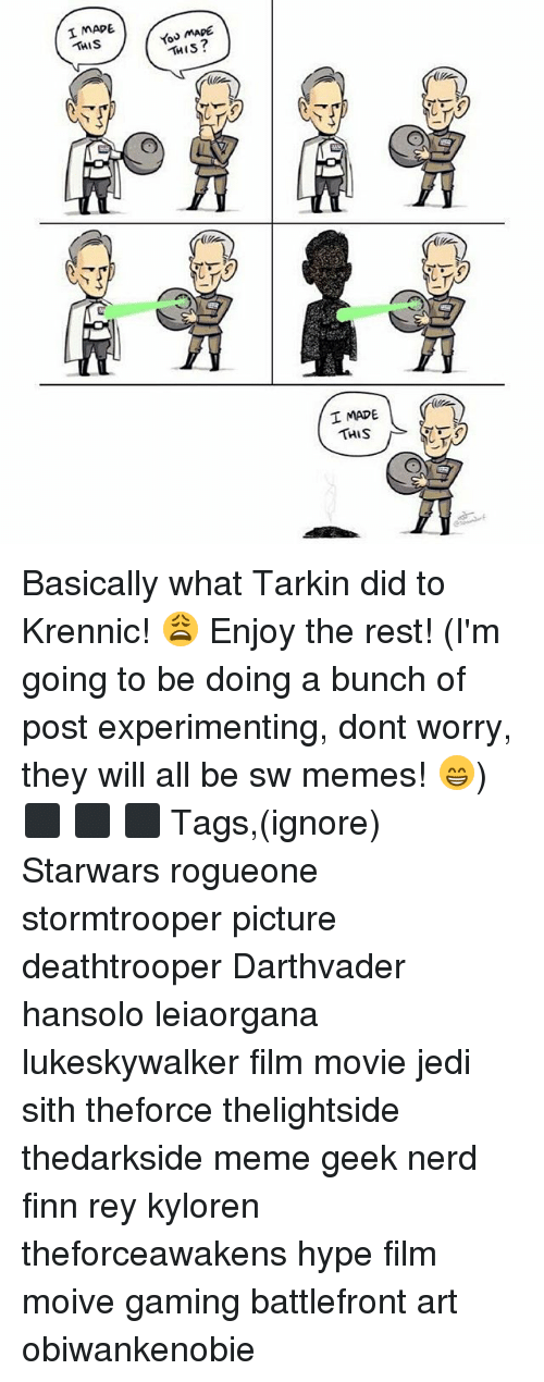 experimenting: 1 MAPE  THIS  You MAPE  THIS?  I MADE  THIS Basically what Tarkin did to Krennic! 😩 Enjoy the rest! (I'm going to be doing a bunch of post experimenting, dont worry, they will all be sw memes! 😁) ⬛ ⬛ ⬛ Tags,(ignore) Starwars rogueone stormtrooper picture deathtrooper Darthvader hansolo leiaorgana lukeskywalker film movie jedi sith theforce thelightside thedarkside meme geek nerd finn rey kyloren theforceawakens hype film moive gaming battlefront art obiwankenobie