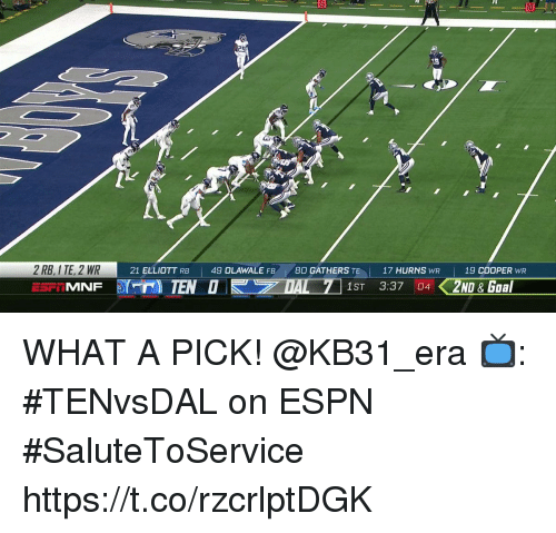 Espn, Memes, and 🤖: 10  5  ARI m 2 , R  21 ELLIOTT RB  | 49 OLAWALE FB  80 GATHERS TE  17 HURNS WR  |  19 COOPER WR WHAT A PICK! @KB31_era  📺: #TENvsDAL on ESPN #SaluteToService https://t.co/rzcrlptDGK
