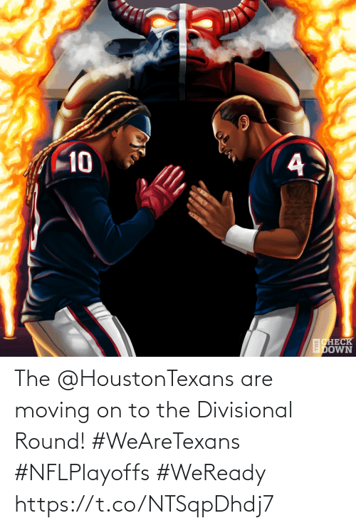 moving: 10  CHECK  EDOWN The @HoustonTexans are moving on to the Divisional Round! #WeAreTexans #NFLPlayoffs  #WeReady https://t.co/NTSqpDhdj7