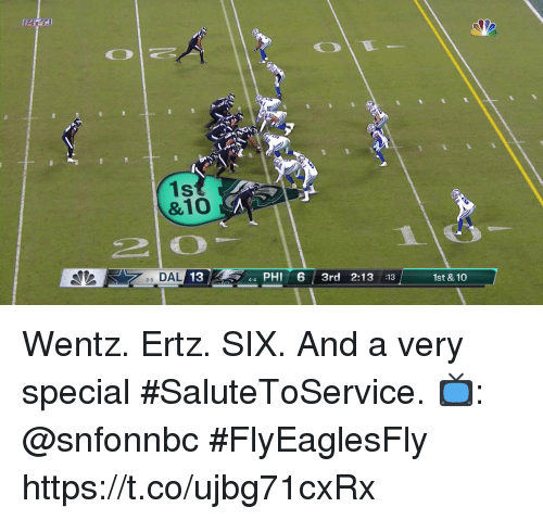Memes, 🤖, and Phi: &10  DAL 134-4  44 PHI 6 3rd 2:13 :13  3-5  1st & 10 Wentz. Ertz. SIX.  And a very special #SaluteToService.  📺: @snfonnbc #FlyEaglesFly https://t.co/ujbg71cxRx