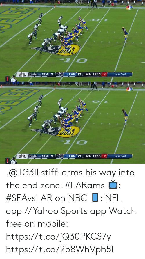 zone: 10  GOAL  7-6 LAR 21  10-2 SEA 9  4th 11:15 :07  1st & Goal   LAR 21  4th 11:15 :07  10-2 SEA 9  1st & Goal  7-5 .@TG3II stiff-arms his way into the end zone! #LARams  📺: #SEAvsLAR on NBC 📱: NFL app // Yahoo Sports app Watch free on mobile: https://t.co/jQ30PKCS7y https://t.co/2b8WhVph5l
