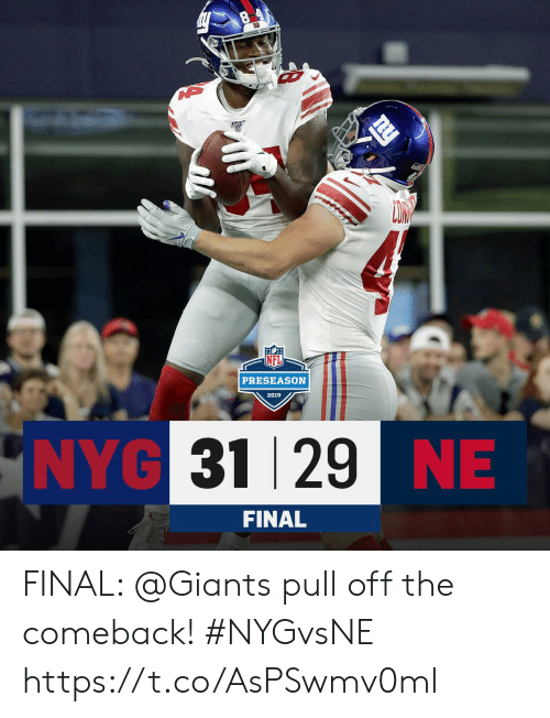 preseason: 10  PRESEASON  2019  NYG 31 29 NE  FINAL FINAL: @Giants pull off the comeback! #NYGvsNE https://t.co/AsPSwmv0ml