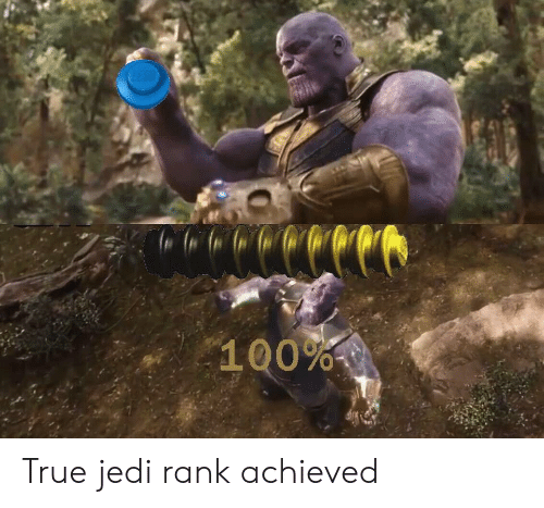 Anaconda, Jedi, and True: 100% True jedi rank achieved