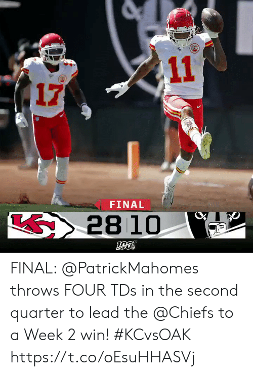 Memes, Chiefs, and 🤖: 11  17  FINAL  28 10 FINAL: @PatrickMahomes throws FOUR TDs in the second quarter to lead the @Chiefs to a Week 2 win! #KCvsOAK https://t.co/oEsuHHASVj