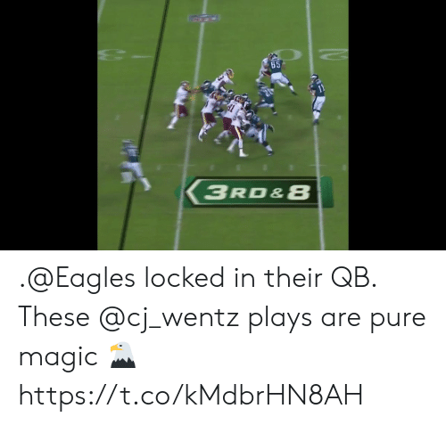 Philadelphia Eagles, Memes, and Magic: 11  3RD&8 .@Eagles locked in their QB.  These @cj_wentz plays are pure magic 🦅 https://t.co/kMdbrHN8AH