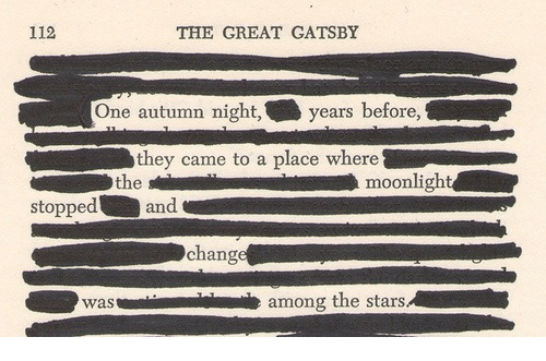 great gatsby: 112  THE GREAT GATSBY  One autumn night,years  before,  they came to a place where  the  moonlight  stopped  and  change  wasamong the stars