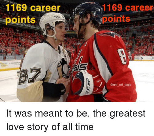 Logic, Love, and Memes: 1169 career1169 career  points  1169 career  points  @nhl ref logic It was meant to be, the greatest love story of all time