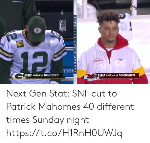 Aaron Rodgers: 12  Mukomes  TION  QB 12  AARON RODGERS  QB 15  PATRICK MAHOMES  SUNDAY NIGHT FO0 TBALL Next Gen Stat: SNF cut to Patrick Mahomes 40 different times Sunday night https://t.co/H1RnH0UWJq