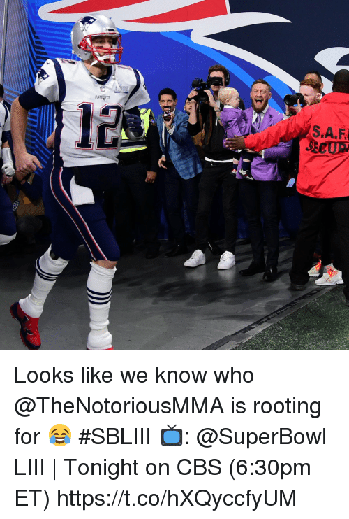 Memes, Cbs, and Superbowl: 12  SECUR Looks like we know who @TheNotoriousMMA is rooting for 😂 #SBLIII  📺: @SuperBowl LIII | Tonight on CBS (6:30pm ET) https://t.co/hXQyccfyUM