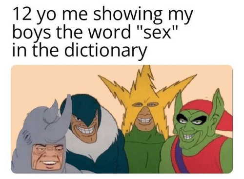 """Dictionary: 12 vo me showing my  boys the word """"sex""""  in the dictionary"""