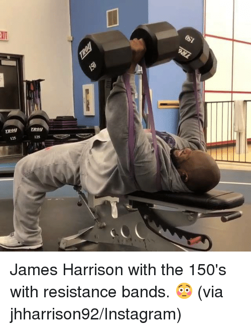 Instagram, James Harrison, and Resistance: 125  125 James Harrison with the 150's with resistance bands. 😳 (via jhharrison92/Instagram)