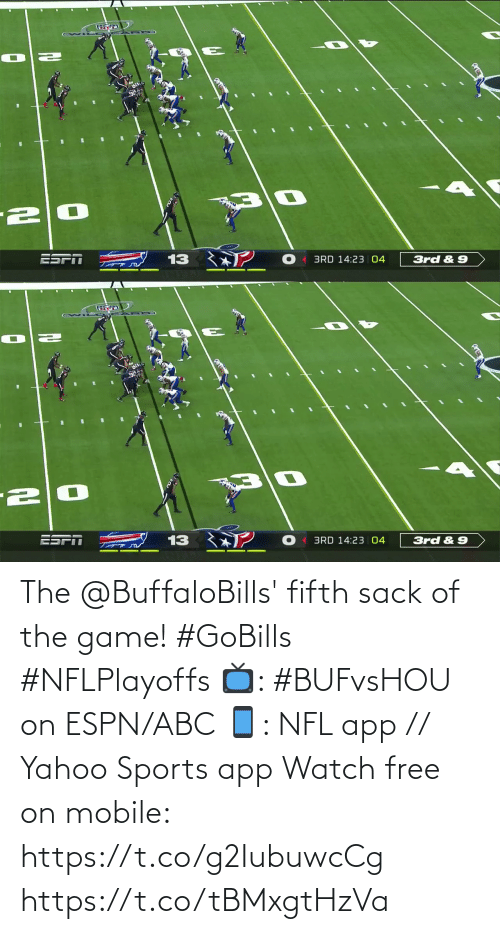 3Rd: 13  3rd & 9  BRD 14:23 04   ?  13  3rd &9  BRD 14:23 04 The @BuffaloBills' fifth sack of the game! #GoBills #NFLPlayoffs  📺: #BUFvsHOU on ESPN/ABC 📱: NFL app // Yahoo Sports app Watch free on mobile: https://t.co/g2IubuwcCg https://t.co/tBMxgtHzVa