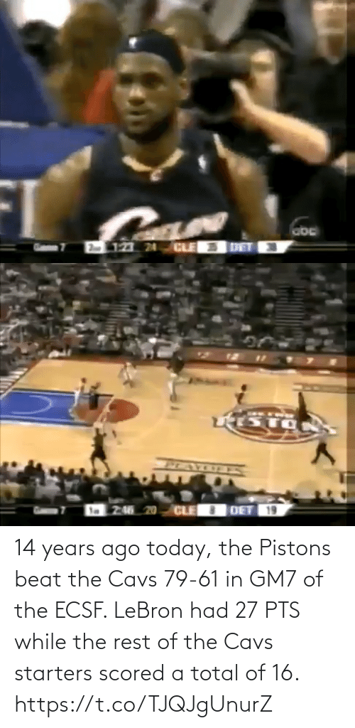 cavs: 14 years ago today, the Pistons beat the Cavs 79-61 in GM7 of the ECSF.   LeBron had 27 PTS while the rest of the Cavs starters scored a total of 16. https://t.co/TJQJgUnurZ