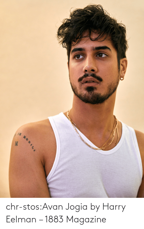 Tumblr, Blog, and Http: 14OBILI  IN chr-stos:Avan Jogia by Harry Eelman – 1883 Magazine