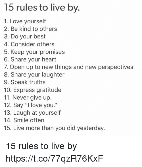 a look at 15 rule to live by Mormon rules: the list because so i will say that i find it a highly un-realistic set of rules to live by i also i do not believe our god will look down on.