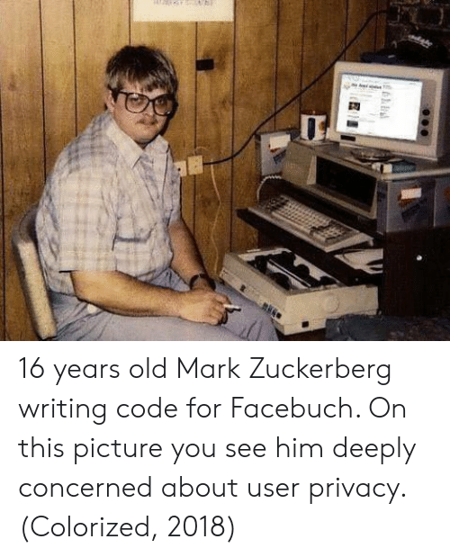 16 years old: 16 years old Mark Zuckerberg writing code for Facebuch. On this picture you see him deeply concerned about user privacy. (Colorized, 2018)