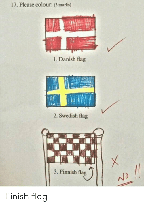 Swedish, Danish, and Finnish: 17. Please colour: (3 marks)  1. Danish flag  2. Swedish flag  3. Finnish flag Finish flag