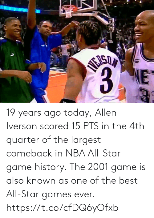 Game: 19 years ago today, Allen Iverson scored 15 PTS in the 4th quarter of the largest comeback in NBA All-Star game history.  The 2001 game is also known as one of the best All-Star games ever.    https://t.co/cfDQ6yOfxb