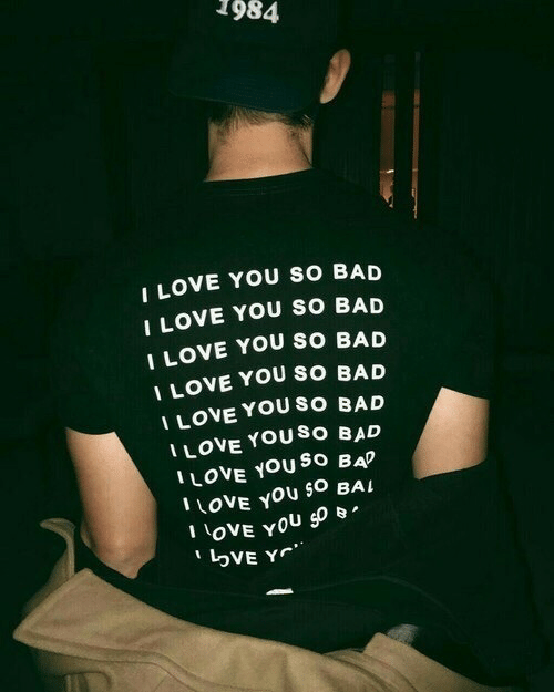 Bad, Love, and I Love You: 1984  I LOVE YOU SO BAD  I LOVE YOU SO BAD  1 LOVE YOU SO BAD  LOVE YOU SO BAD  I LOVE YOU SO BAD  I LOVE YOUSO BALD  ILOVE YOu So BA  I LOVE You O BaL